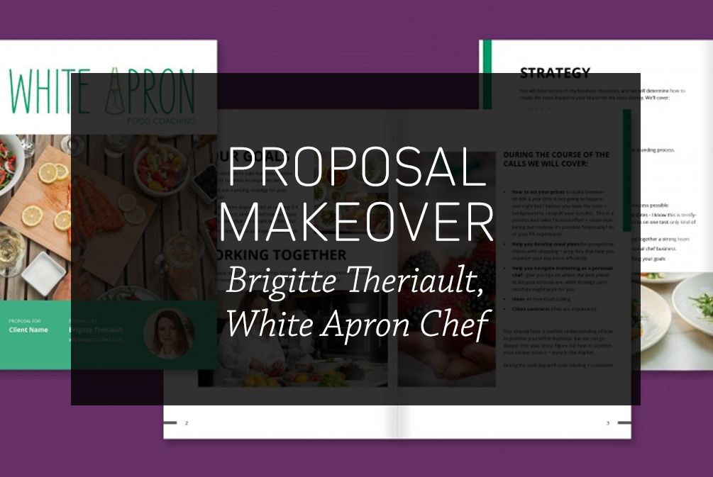 Proposal Makeover #1: Brigitte Theriault, White Apron Chef