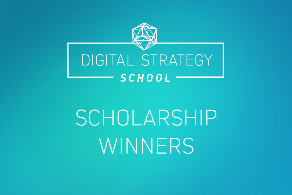 Digital Strategy School Scholarship Winner(s)!