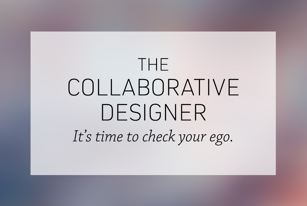The Collaborative Designer