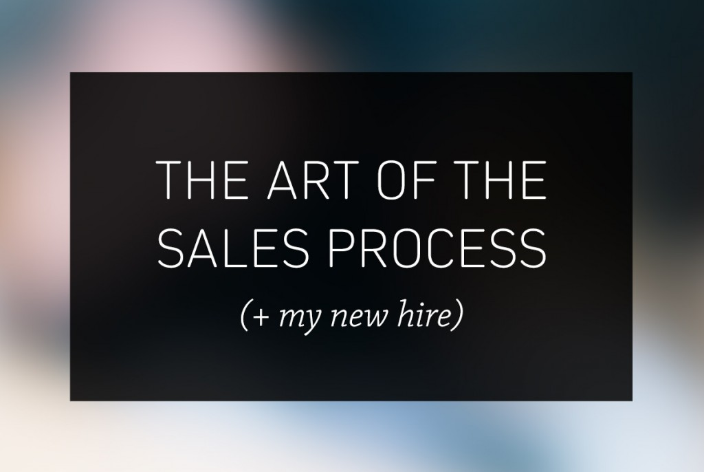The Art of the Sales Process